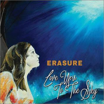 Erasure - Love You To The Sky (2017)