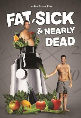 Толстый, больной и почти мёртвый / Fat, Sick & Nearly Dead (2010) WEB-DLRip 720p