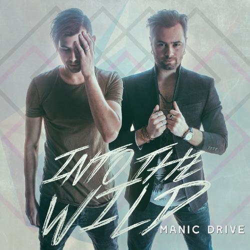 Manic Drive - Into the Wild (2017)