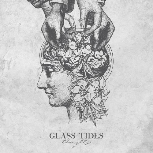 Glass Tides - Thoughts (EP) (2017)