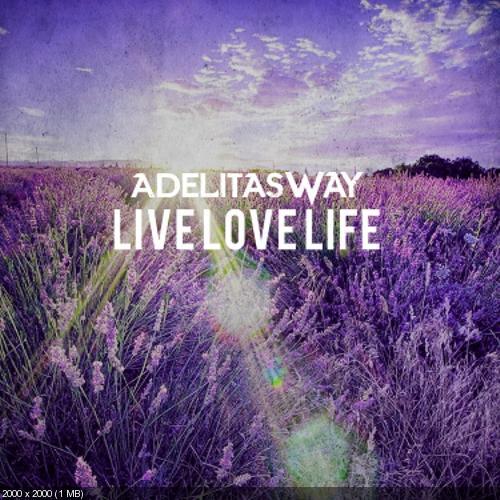 Adelitas Way - Live Love Life [EP] (2018)