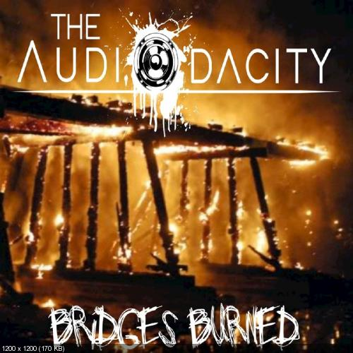 The Audiodacity - Bridges Burned (Single) (2018)
