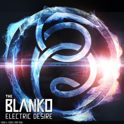 The Blanko - Electric Desire (Single) (2018)