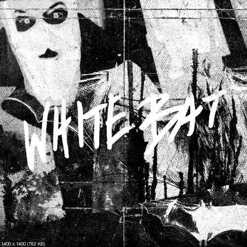 He Is Legend - White Bat (Single) (2018)