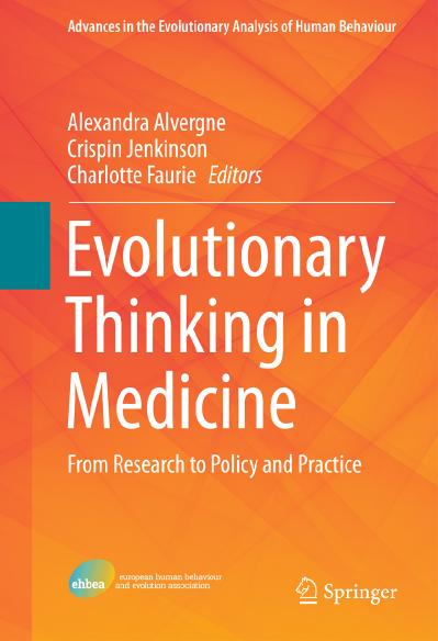 Evolutionary Thinking in Medicine From Research to Policy and Practice