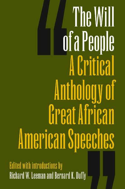 The will of a people a critical anthology of great African American speeches