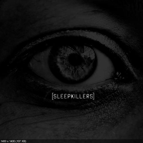 SLEEPKILLERS - Dirty Foot (Single) (2018)