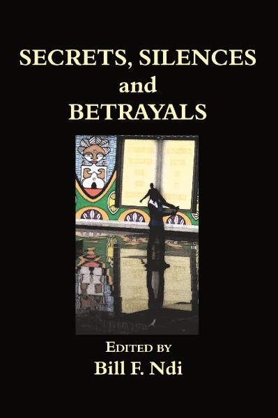 Secrets, silences & betrayals