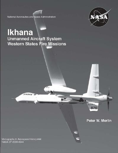 Ikhana Unmanned Aircraft System Western States Fire Missions
