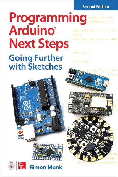 Programming Arduino Next Steps Going Further with Sketches, 2nd Edition