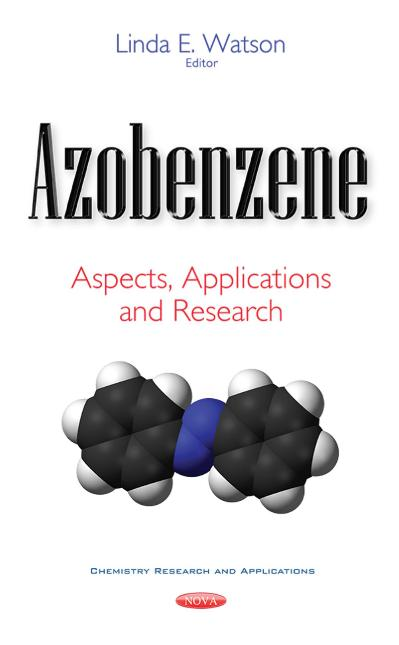 Azobenzene Aspects, Applications and Research