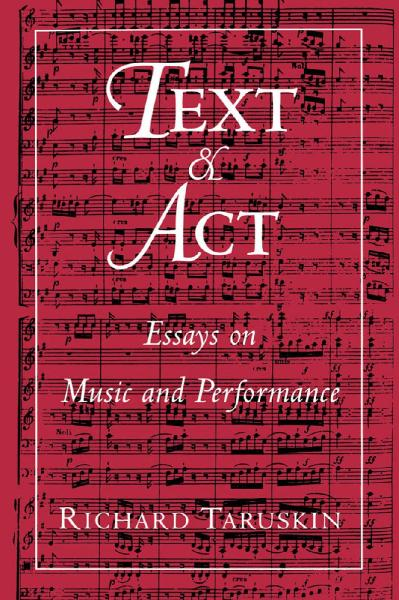 Text and act essays on music and performance