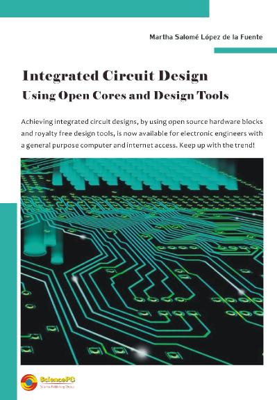 Integrated Circuit Design Using Open Cores and Design Tools