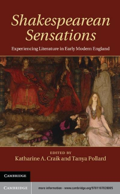 Shakespearean sensations experiencing literature in early modern England