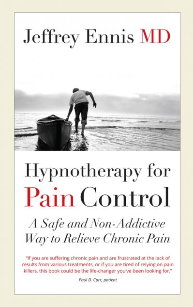 Hypnotherapy for Pain Control A Safe and Non-Addictive Way to Relieve Chronic Pain
