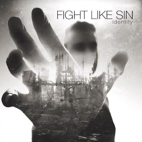 Fight Like Sin - Identity (2018)