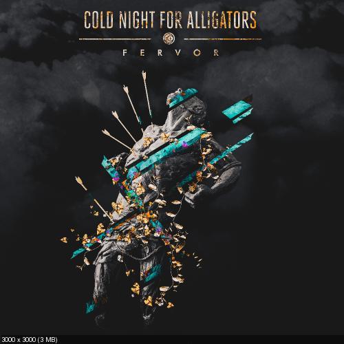 Cold Night for Alligators - Fervor (2018)
