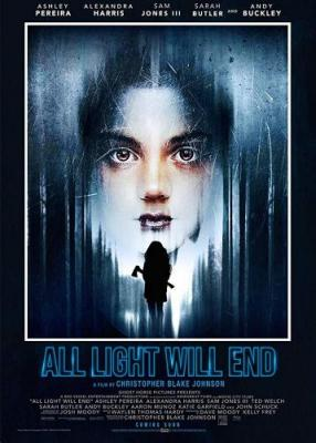 Померкнет свет / All Light Will End (2018) WEBRip 720p
