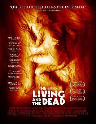 Живые и мертвые / The Living and the Dead (2006)