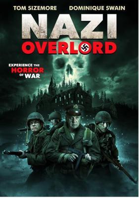 Нацистский Повелитель / Nazi Overlord (2018)