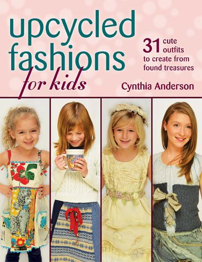Upcycled Fashions for Kids 31 Cute Outfits to Create from Found Treasures