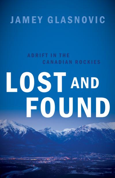 Lost and Found Adrift in the Canadian Rockies