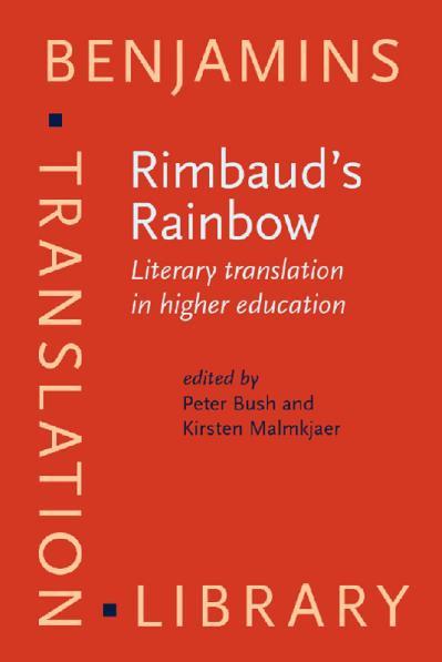 Rimbaud's Rainbow Literary translation in higher education