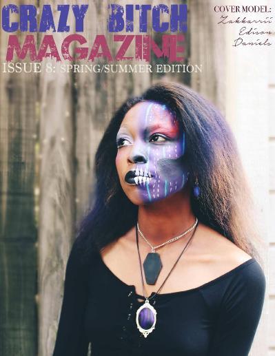 Crazy B tch Magazine May 2018